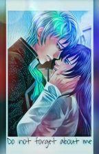 //Lysander//Do not forget about me //Słodki Flirt// by Trix_456