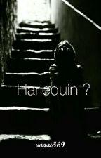 Harlequin? by vaasi369