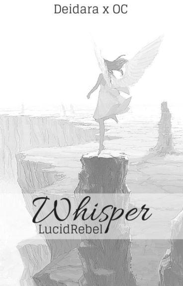 Whisper: A Deidara Love Story