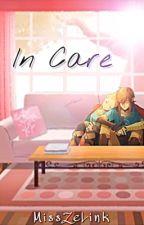In Care (ZeLink Modern AU) by strangerzeldathings