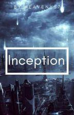 Inception [en pause]  by bibel57