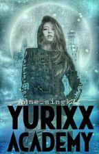 Yurixx Academy by Anne_singkit
