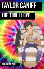 Taylor Caniff, the Tool I Love by coastalmendes