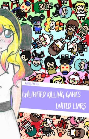 Unlimited Killing Games - United Liars by kaori_y_mitus