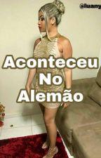 Aconteceu No Alemão by Any48747278