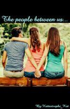 The People Between Us.... by Kattastrophe_Kat