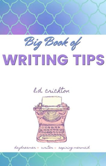 Big Book of Writing Tips