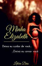 Minha Elisabeth by leticiadiasgeraldo