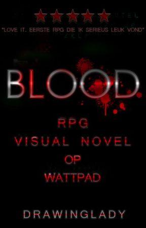BLood RPG/Visual novel [Binnenkort te lezen!] by DrawingLady