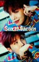 Secret Garden (Jhopexreader)✔ by cwy_smile