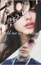 Hold me in the Rain (Mgk fanfic) by writernoone