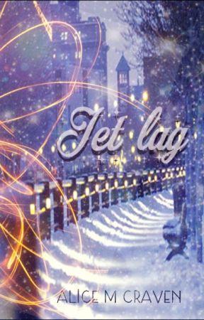 Jet Lag ~ Pliroy ~ by AliceMCraven