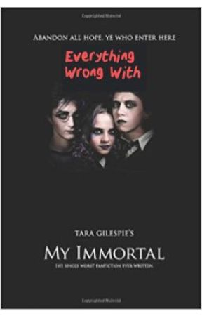 Everything Wrong With My Immortal by FFSins