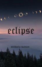 eclipse by mchaelawatsn