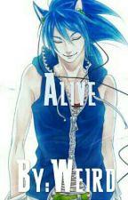 Alive | (Sonic x Reader) by ItsWeirdz