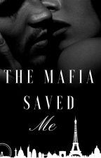 The Mafia Saved Me by xowhiterose