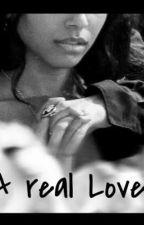 A Real Love by projetosdeescritoras