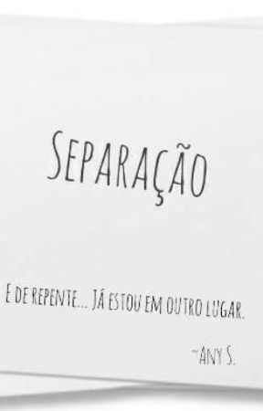 Separação by AnySilvermoon
