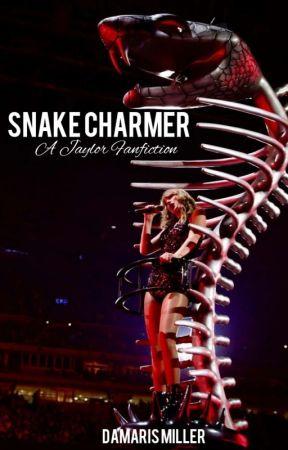Snake Charmer (A Jaylor Fanfic)  by damarismiller