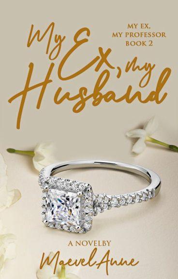 My Ex, My Husband (My Ex, My Professor Book 2)