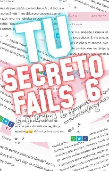 Tu Secreto Fails 6