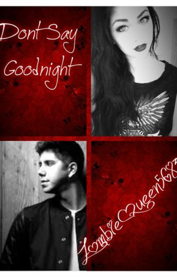Dont Say Goodnight