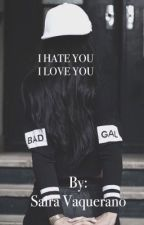 I HATE YOU I LOVE YOU( Daniel Veda ) by spv_tbd11