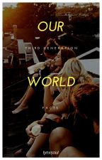 OUR WORLD | Third Generation Facts by lynxsoul