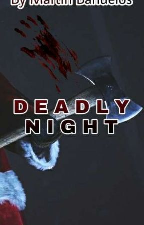Deadly Night by blood2dump