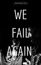 We Fail Again [McLennon] by Tamara_luna10
