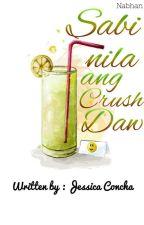Sabi Nila Ang Crush Daw by j_harry08