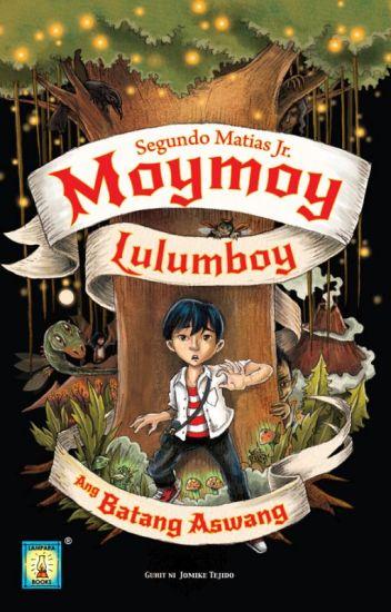 Moymoy Lulumboy Ang Batang Aswang (COMPLETED)