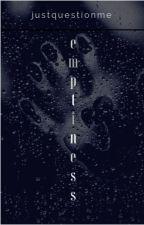 Emptiness (A Dear Bully) by punkin_princesa