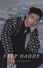 Step-daddy || Namjoon  by LuckyNamjin