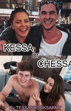 Kessa or chessa? by tessabrooksarmy