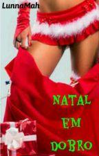 NATAL EM DOBRO  by LunnaMah_Marielle
