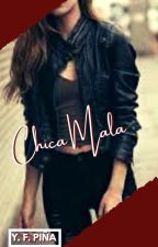 Chica Mala  by yamipifuenmayor