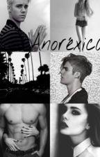 ANORÉXICA! (novela de Justin Bieber ) (Editando) by rociodiaz_ok