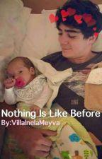 Nothing Is Like Before ||J.V|| by AlanLittleSun
