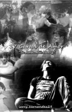 17 Cartas de Amor ♥ -Larry Stylinson by larry_hernandez29