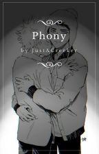 Phony - Creek [Yaoi/Gay] by JustACreeker