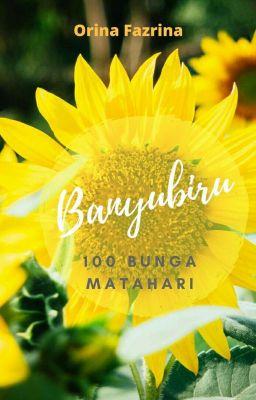 Banyubiru 100 Bunga Matahari Revisi Karya Orina Fazrina