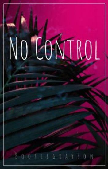 No Control || g.d.