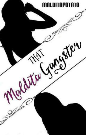 That Maldita Gangster by DangerousMalditaGirl