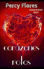 Corazones rotos 💔 by Percysandreumflores