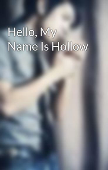 Hello, My Name Is Hollow by LucianRevolution