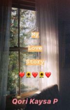My love story by qorikaysaa_