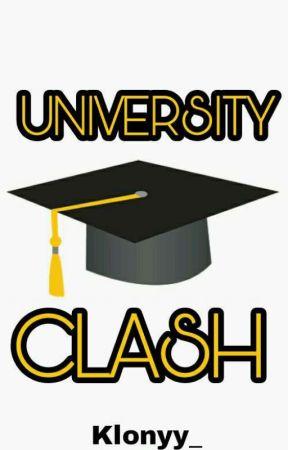 University Clash (On-Going) by Klonyy_