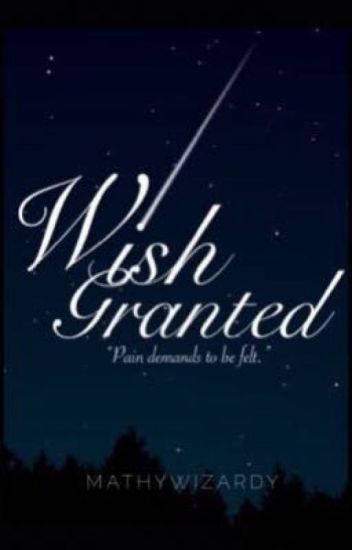 Wish Granted (gayxgirl)