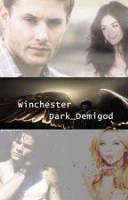 Winchester /Supernatural Fan Fiction\ by Dark_Demigod